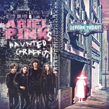 Ariel_Pinks_Haunted_Graffiti__Before_Today