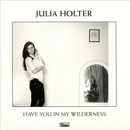 Julia_Holter__Have_you_in_my_wilderness