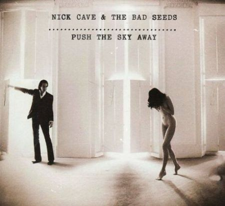 Nick_Cave__the_Bad_Seeds__Push_the_Sky_Away